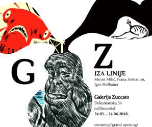 """24. 5. – 24. 6.2018. Izložba """"Iza Linije"""": Ivana Armanini, Igor Hofbauer & Miron Milić"""